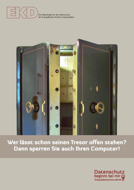 """Offener, alter Tresor mit dem Hinweis: """"Wer lässt schon seinen Tresor offen stehen? Dann sprerren Sie auch Ihren Computer!"""""""